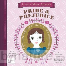 Little Miss Austen - Pride & Prejudice, BabyLit Board Book