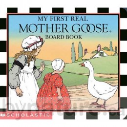My First Real Mother Goose, Board Book