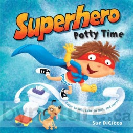 Superhero Potty Time, Board Book
