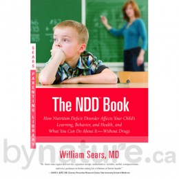The Nutrition Deficit Disorder (NDD) Book by Dr. Sears