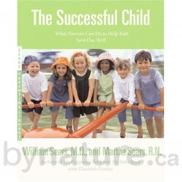 The Successful Child by Dr. Sears