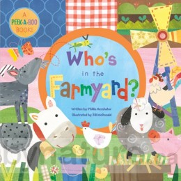 Who's in the Farmyard, Peek-a-Boo Board Book