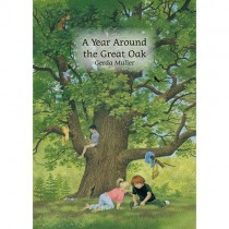 A Year Around the Great Oak (Hardcover)