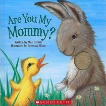 Are You My Mommy, Touch and Feel Board Book