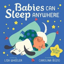 Babies Can Sleep Anywhere, Board Book