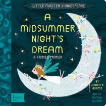A Midsummer Night's Dream, BabyLit Board Book