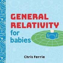 General Relativity for Babies, Board Book