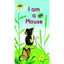 I am a Mouse, Board Book