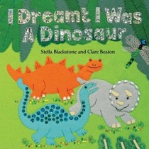 I Dreamt I was a Dinosaur, Hide-and-Seek Board Book