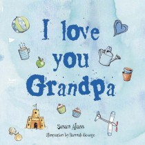 I Love You Grandpa, Hardcover