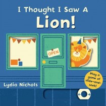 I Thought I Saw a Lion!, Board Book