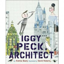 Iggy Peck, Architect (Hardcover)