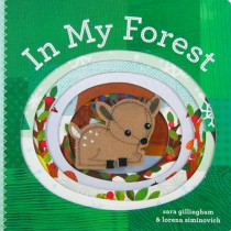 In My Forest, Board Book