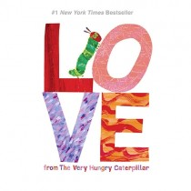 Love, from the Very Hungry Caterpillar