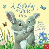 A Lullaby for Little One, Board Book