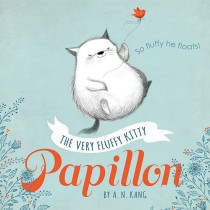 Papillon, The Very Fluffy Kitty (Hardcover)