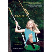 Preemie by Kasey Mathews