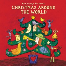 Putumayo Music from Around the World, Christmas - Around the World