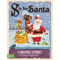 S Is for Santa: A Christmas Alphabet, Board Book