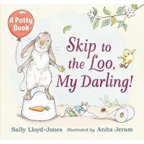 Skip to the Loo, My Darling!