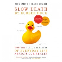 Slow Death by Rubber Duck by Rick Smith & Bruce Lourie