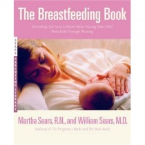 The Breastfeeding Book by Dr. Sears