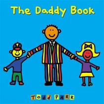 Todd Parr, The Daddy Book (Board Book)