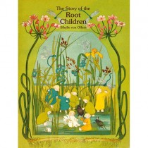 The Story of the Root Children (Hardcover)