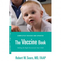 The Vaccine Book by Dr. Sears, Revised and Updated