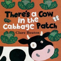 There's a Cow in the Cabbage Patch, Board Book