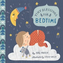 Tiny Blessings: For Bedtime, Board Book