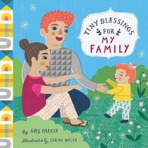 Tiny Blessings: For My Family, Board Book