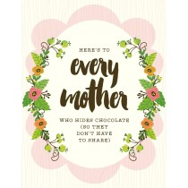 Mother Hides Chocolate Greeting Card by Yellow Bird