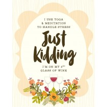 Handle Stress With Wine Greeting Card by Yellow Bird