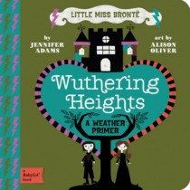 Wuthering Heights, BabyLit Board Book