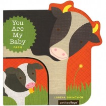 You Are My Baby: Farm, Board Book