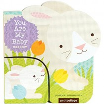 You Are My Baby: Meadow, Board Book