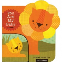 You Are My Baby: Safari, Board Book
