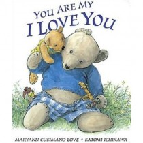 You Are My I Love You, Board Book