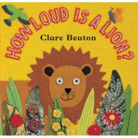 How Loud is a Lion, Board Book