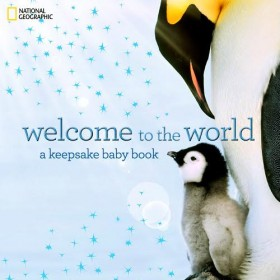 National Geographic Keepsake Baby Book, Welcome to the World (Hardcover)