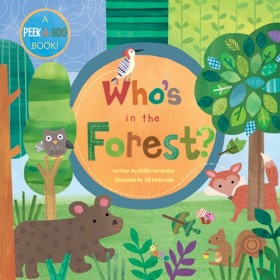 Who's in the Forest, Peek-a-Boo Board Book