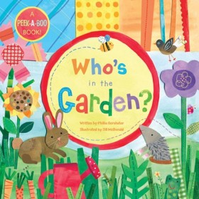 Who's in the Garden, Peek-a-Boo Board Book